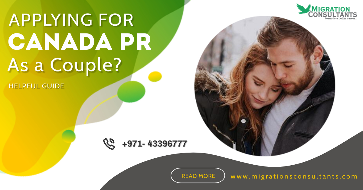 How to apply for Canada PR as a Couple?
