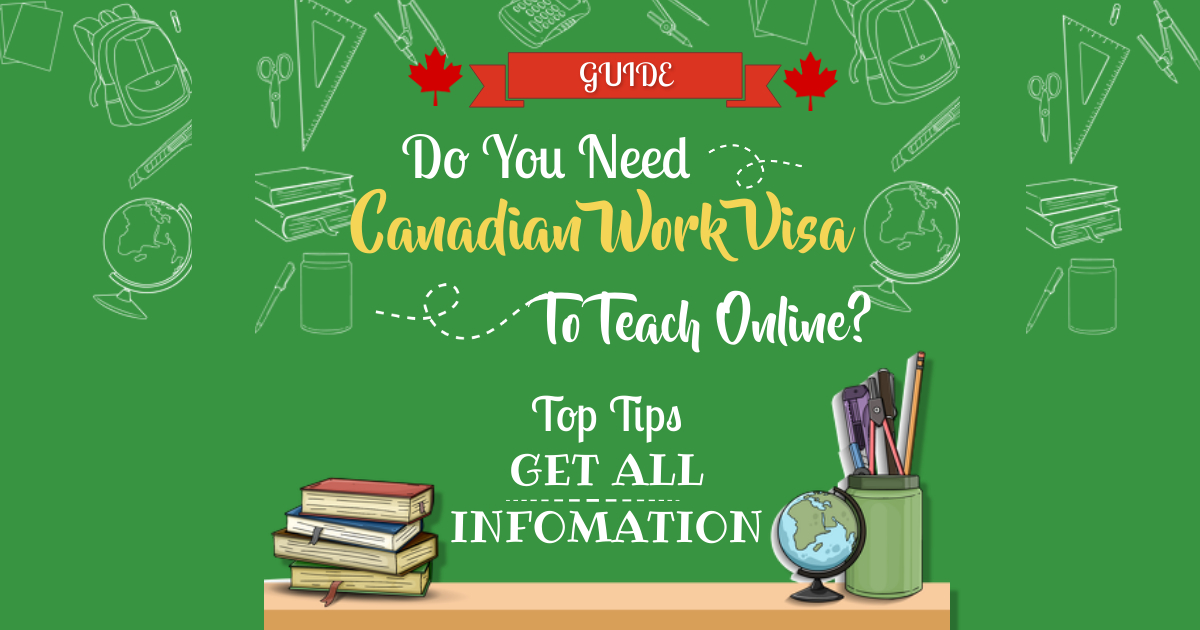 Is it necessary to have a Canadian work visa for tutoring online?
