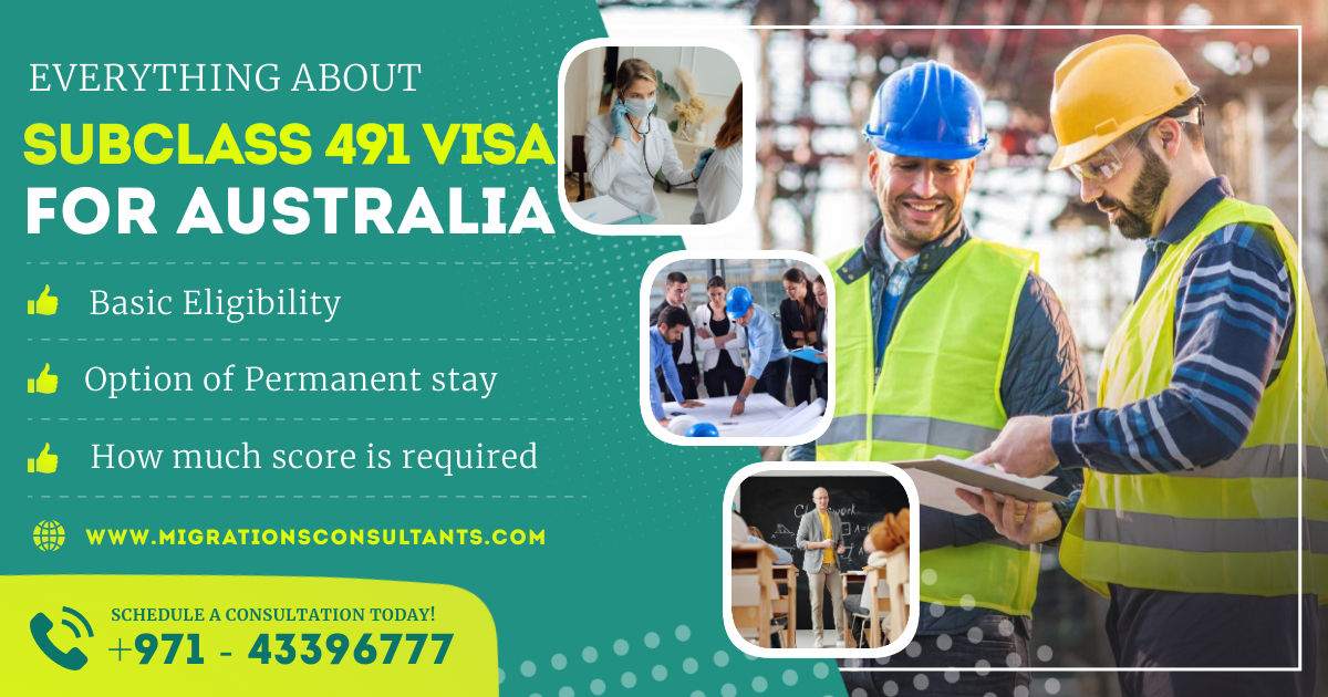 Everything About Subclass 491 Visa for Australia