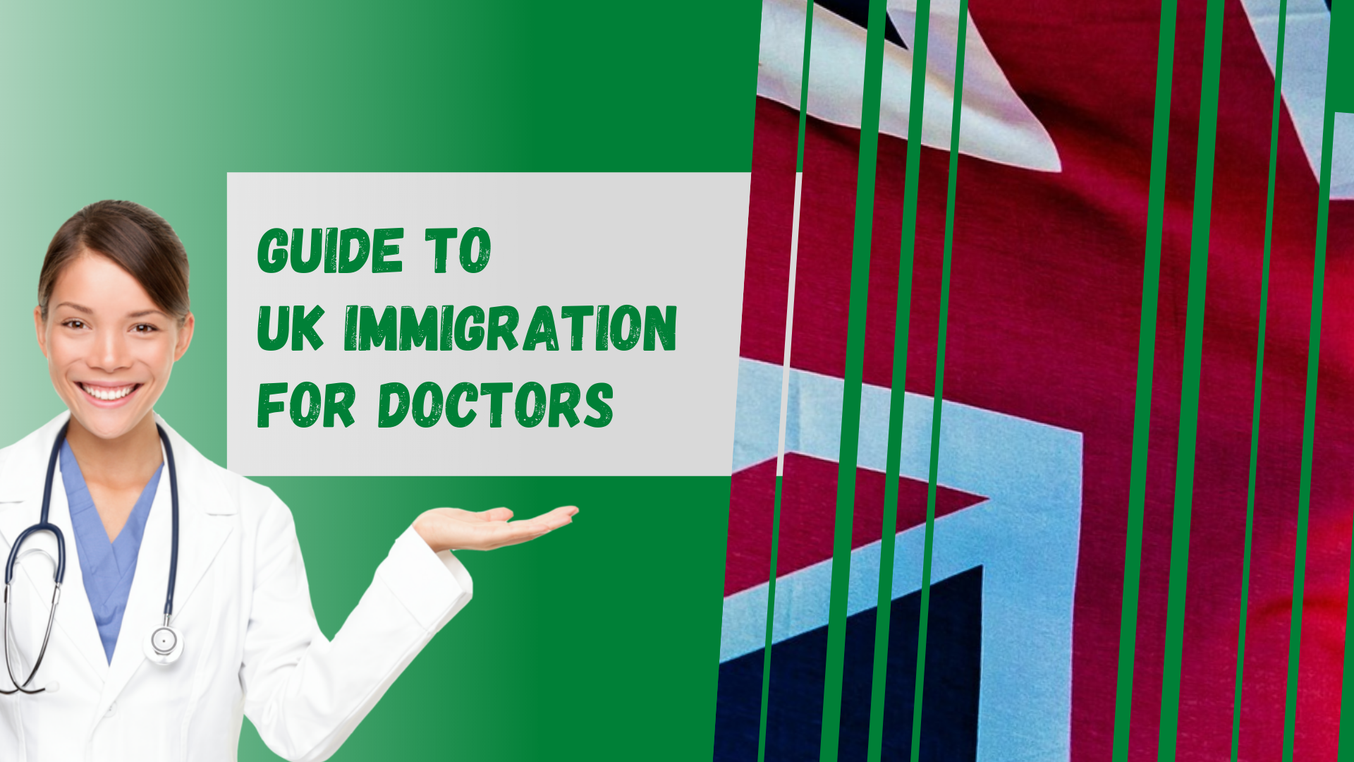 Guide to UK Immigration for Doctors