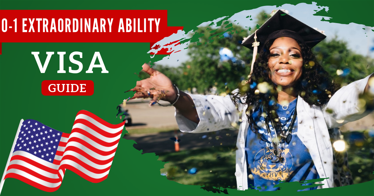 All About O-1 Extraordinary Ability Visa | USA Immigration