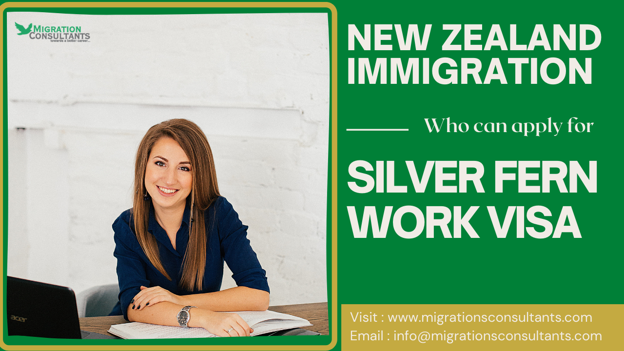 New Zealand Immigration | Who can apply for Silver Fern Work Visa?