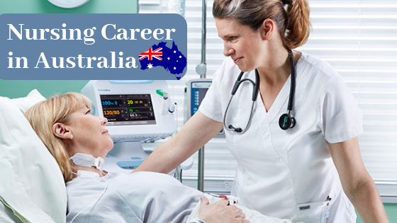 Know these Visa Options before you begin your Nursing Career in Australia