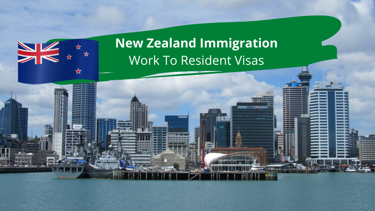 New Zealand Immigration- Work To Resident Visas