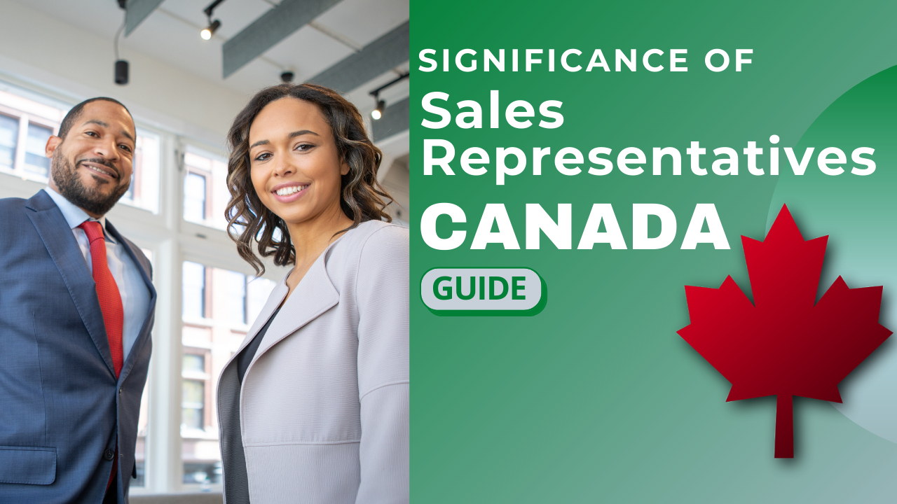 The significance of sales representatives in Canada