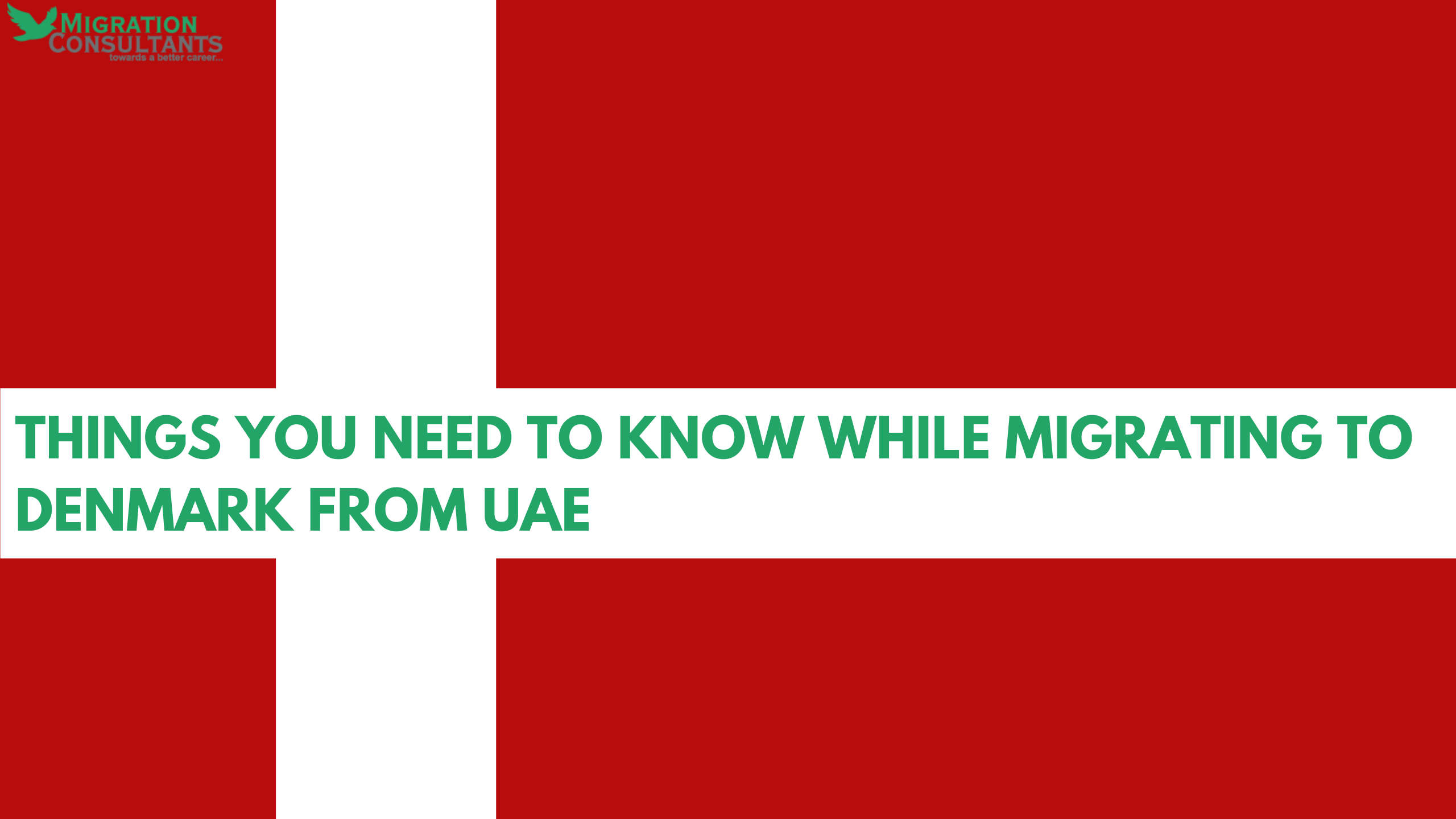 Things you need to know while migrating to Denmark from UAE
