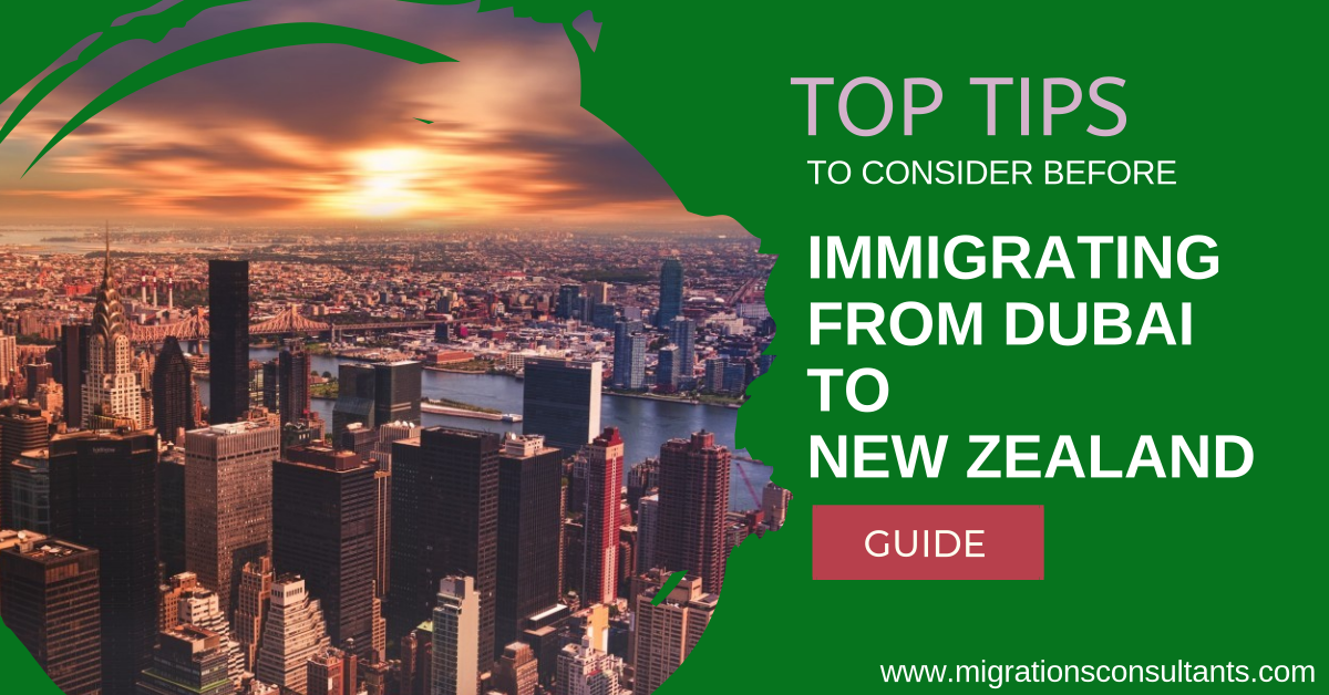 Points to Consider Before Migrating to New Zealand from Dubai