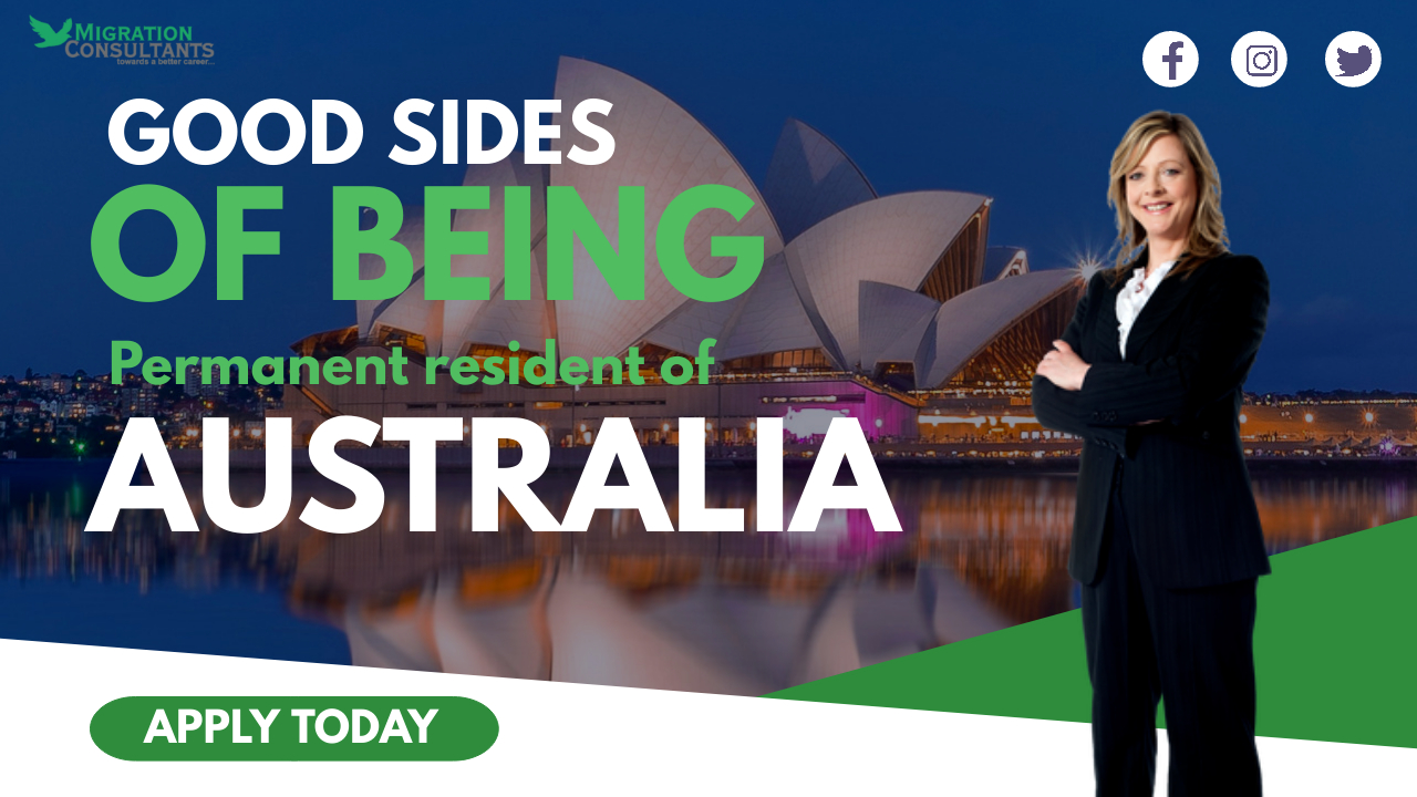 What are the good sides of being a permanent resident of Australia?