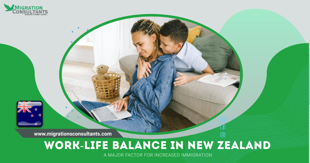 Work-life balance: Key element for New Zealand?s increased immigration